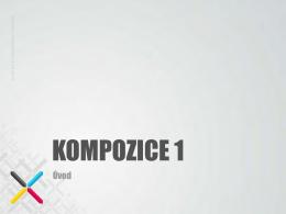 KOMPOZICE 1