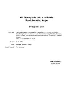 XII. Olympiáda dětí a mládeže Pardubického kraje Přespolní běh