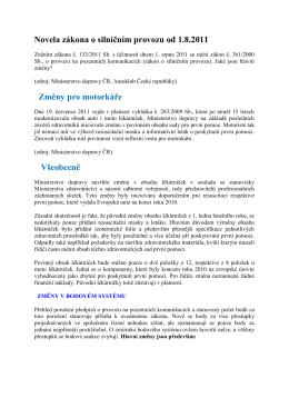 Novela zákona o silničním provozu od 1.8.2011 Změny