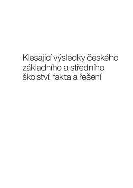 Klesající výsledky českého základního a středního školství: fakta a