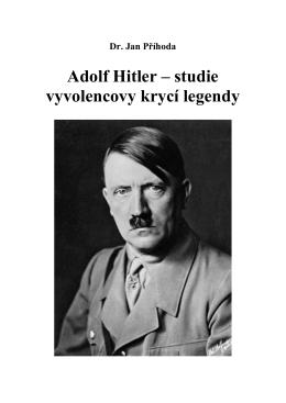 Adolf Hitler – studie vyvolencovy krycí legendy