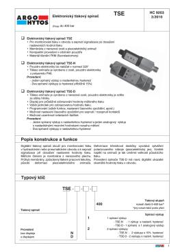 Popis konstrukce a funkce Typový klíč TSE - - - - ARGO