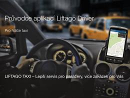 Průvodce aplikací Liftago Driver