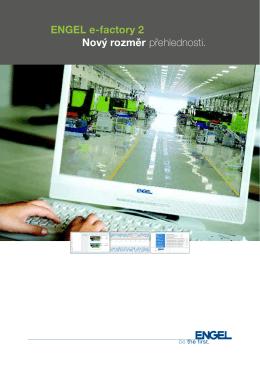 ENGEL e-factory 2 Nový rozměr přehlednosti.