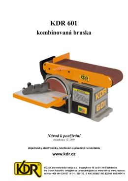 KDR 601 kombinovaná bruska Návod k používání