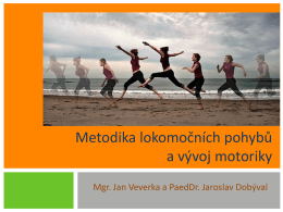 09 Metodika lokomočních pohybů a motorický rozvoj