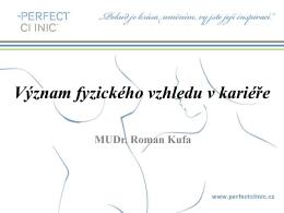 Prezentace MUDr. Romana Kufy