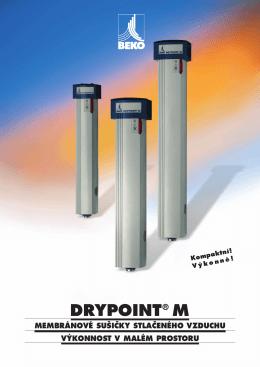 drypoint ® m  - BEKO TECHNOLOGIES sro