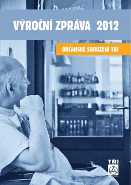 výroční zpráva 2012 - Hospic DOBRÉHO PASTÝŘE, Čerčany