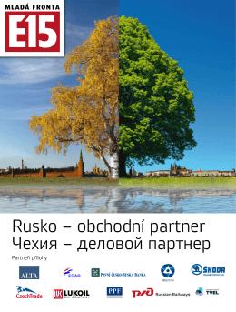 Rusko – obchodní partner Чехия – деловой партнер