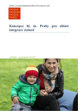Koncepce hl. m. Prahy pro oblast integrace cizinců - final