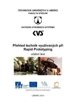 Přehled technik využívaných při Rapid Prototyping