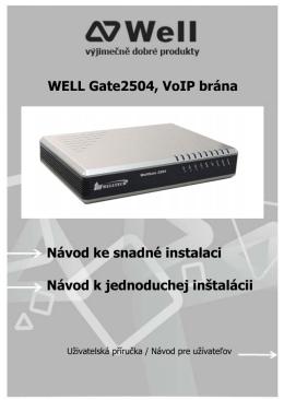 WELL Gate2504, VoIP brána Návod ke snadné