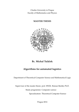 Bc. Michal Tuláček Algorithms for automated logistics