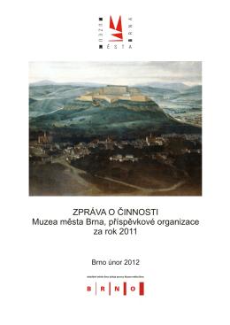 Výroční zpráva Muzea města Brna – 2011