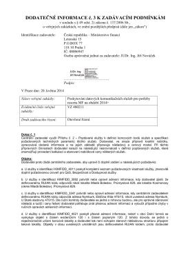 Dodatečné informace č 3.pdf - Ministerstvo financí - E-ZAK