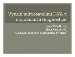 Využití mikrosatelitní DNA v molekulární diagnostice
