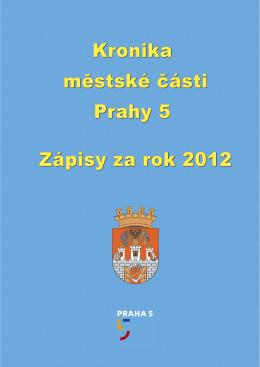 Kronika městské části Prahy 5 Zápisy za rok 2012