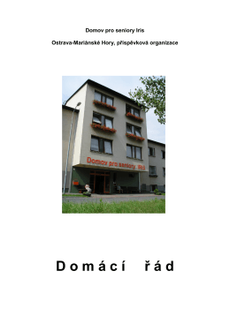 Domácí řád.pdf - Domov pro seniory Iris, Ostrava