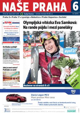 Olympijská vítězka Eva Samková: Na rande půjdu i mezi paneláky