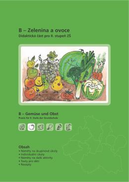 B – Zelenina a ovoce