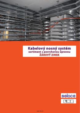 Kabelový nosný systém - sortiment žárový zinek (v.1102_10)