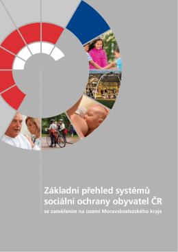 Základní přehled systémů sociální ochrany obyvatel ČR