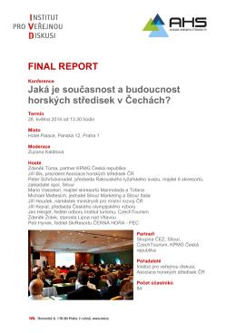 FINAL REPORT Jaká je současnost a budoucnost horských