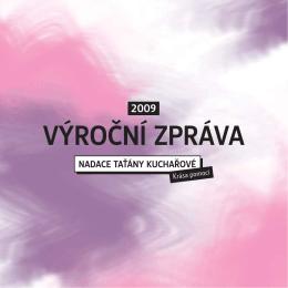 výroční zpráva 2009 - Nadace Taťány Kuchařové