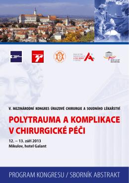 program - V. Mezinárodní kongres úrazové chirurgie a soudního