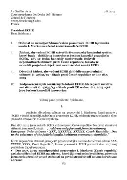 Stížnost na českou laxní kancelář u ESLP ze dne 7.8.13