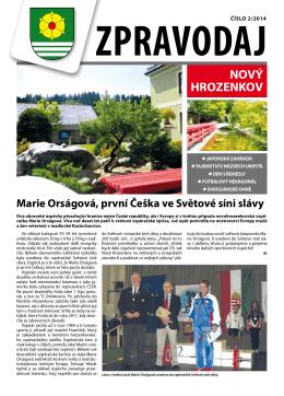 NOVÝ HROZENKOV Zpravodaj Marie Orságová, první Češka ve
