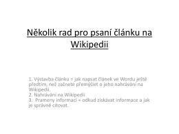 Několik rad pro psaní článku na Wikipedii
