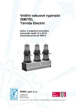 Vnitřní vakuové vypínače ISM/TEL Tavrida Electric