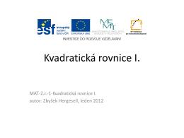 Kvadratická rovnice I. - Střední lesnická škola a Střední odborné