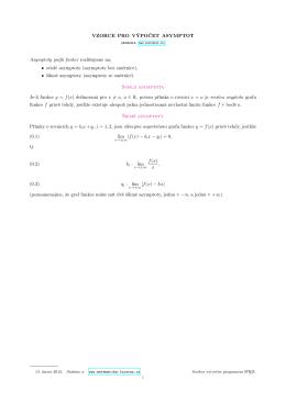 VZORCE PRO VÝPOČET ASYMPTOT Asymptoty grafů funkcí