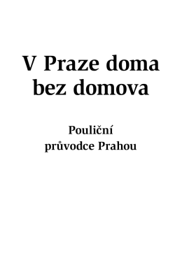 Adresář V Praze doma bez domova - Centrum sociálních služeb Praha