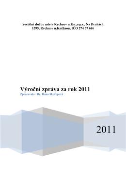 Výroční zpráva za rok 2011 - Sociální služby města Rychnov nad