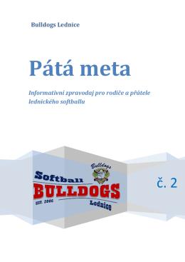 Pátá meta - Bulldogs Lednice