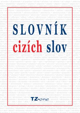 SLOVNÍK CIZÍCH SLOV - TZ-one