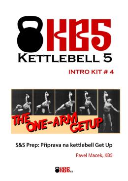 INTRO KIT # 4 - Kettlebell KB5: Cviky, kurzy, semináře
