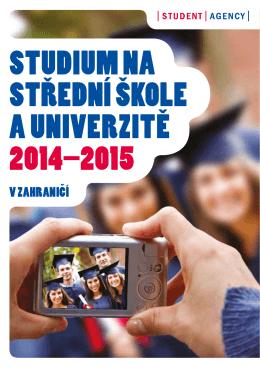 Studium na Strední škole a univerzite 2014–2015