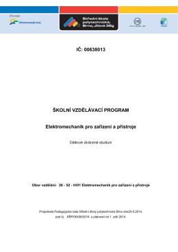 IČ: 00638013 ŠKOLNÍ VZDĚLÁVACÍ PROGRAM Elektromechanik