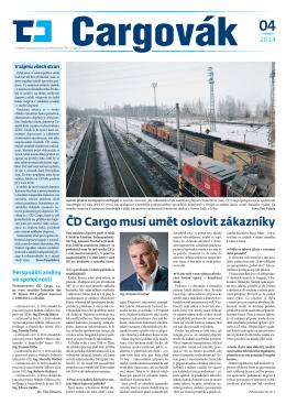 ČD Cargo musí umět oslovit zákazníky