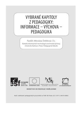 Vybrané kapitoly z pedagogiky: informace – VýchoVa – pedagogika