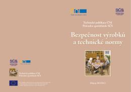 Bezpečnost výrobků a technické normy
