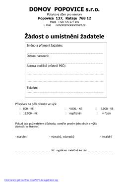 DOMOV POPOVICE s.r.o. Žádost o umístnění žadatele