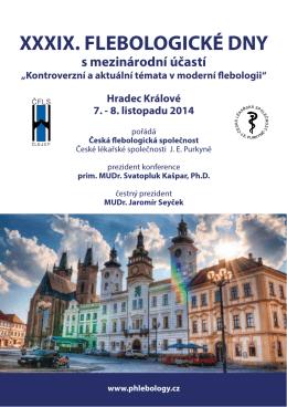 XXXIX. FLEBOLOGICKÉ DNY - Česká flebologická společnost