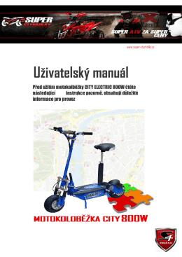 Český návod k obsluze : Motokoloběžka CITY 800W