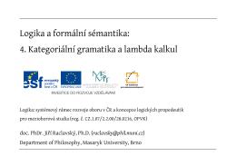Logika a formální sémantika: 4. Kategoriální gramatika a lambda